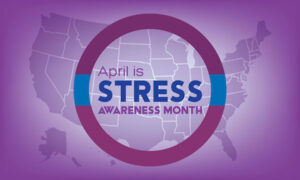 "April is ""Stress Awareness Month"""