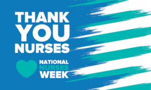 """May Is """"National Nurses Month"""" (Here's Why It Matters!)"""