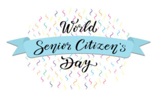"""Did You Know August 21st is """"World Senior Citizen's Day""""?"""